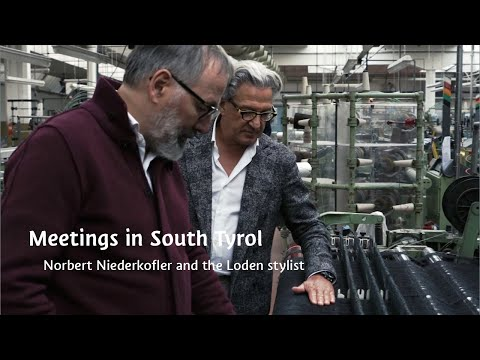 Meetings in South Tyrol: Norbert Niederkofler and the Loden stylist