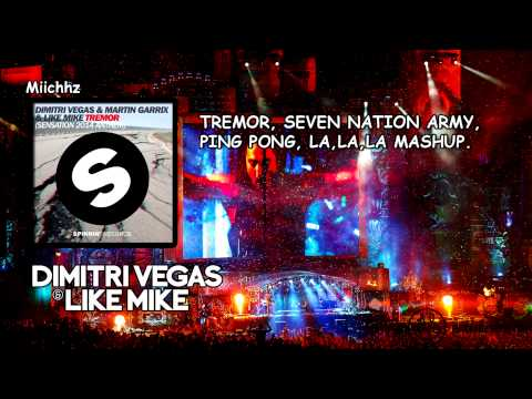 Dimitri Vegas & Like Mike - Seven Nation Army vs Tremor vs Ping Pong vs La La La La (DV&LM Mashup)