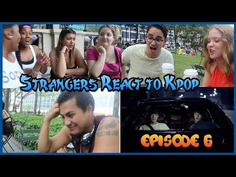 Strangers React to Kpop Episode 6 (행인들의 KPOP의 반응 6회) | Season 1