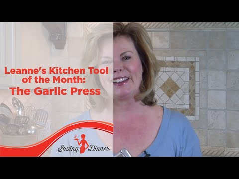 Leanne's Kitchen Tool of the Month: The Garlic Press