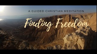Finding Freedom~ A Peaceful Journey & Christian Meditation 432 HZ Relaxation and Mental Liberation