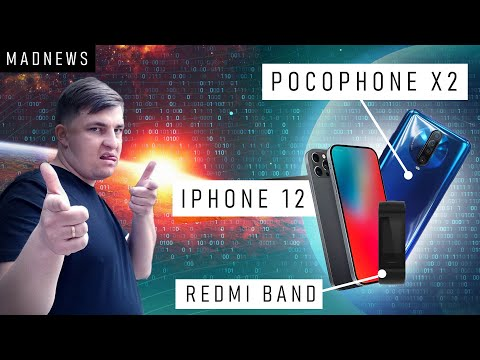 Об iPhone 12 известно всё ⚡ Новый PocoPhone X2 уже в следующий вторник [MADNEWS]