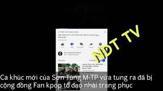 MV MỚI CỦA SƠN TÙNG MTP LẠI DÍNH PHỐT ĐẠO TRANG PHỤC KPOP