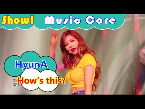 [Comeback Stage] HyunA - How's this?, 현아 - 어때? Show Music core 20160806