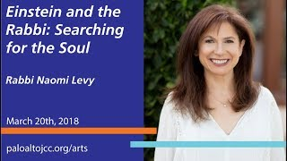 """""""Einstein and the Rabbi: Searching for the Soul"""" An Evening with Rabbi Naomi Levy"""