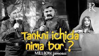 Million jamoasi - Tankni ichida nima bor ?   Миллион жамоаси - Танкни ичида нима бор ?
