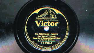 On, Wisconsin! - March by University of Wisconsin Concert Band, 1926