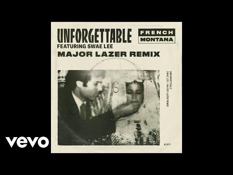French Montana - Unforgettable (Major Lazer Remix) (Audio) ft. Swae Lee