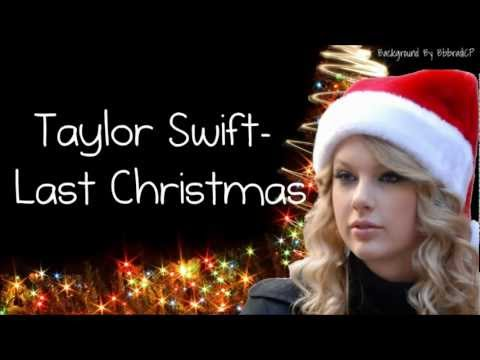 Taylor Swift- Last Christmas (Lyrics)