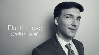 Plastic Love (English Cover) 【Will Stetson】「Mariya Takeuchi」