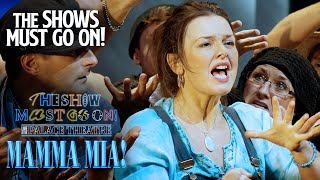 The Show Must Go On! Live - Featuring 'Mamma Mia'   Sunday 6th June