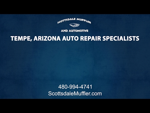 Tempe Arizona Auto Repair Specialists at Scottsdale Muffler and Automotive