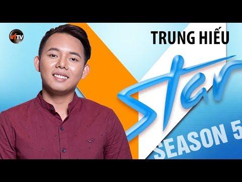 VSTAR Season 5 - Thí Sinh Trung Hiếu (Vòng Bootcamp) SPECIAL PREVIEW