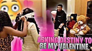 ASKING DESTINY TO BE MY VALENTINES!! 🥰😊
