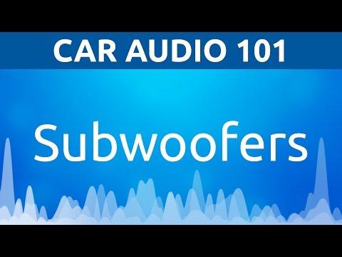 Car Audio 101: Car Subwoofers
