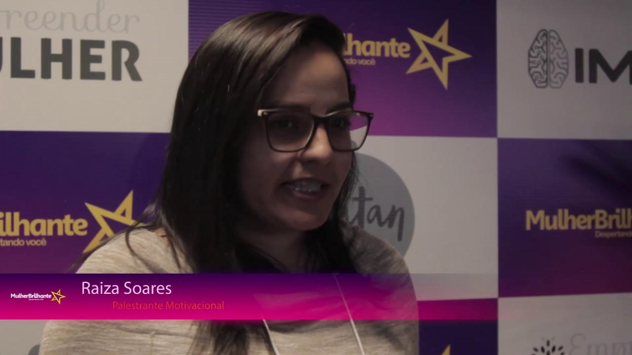 Depoimento Raiza Soares - Palestrante Motivacionala sobre a Mulher Brilhante
