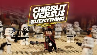 Star Wars LEGO HISHE - Chirrut vs. Everything
