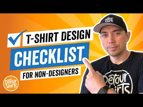 T-Shirt Design Checklist for Non-Designers. Helpful Tips To Create T-Shirt Designs That Sell.