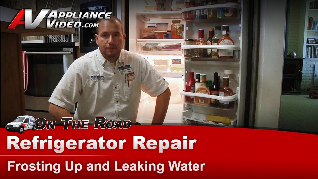 Refrigerator Repair Frosting Amp Leaking Water Kitchenaid