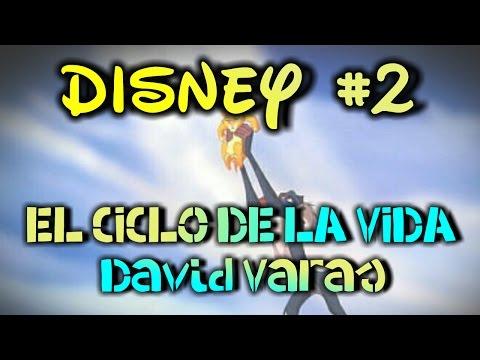 El Ciclo De La Vida - El Rey Leon (Cover by DAVID VARAS)