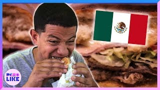 We Tried 3 Mexican Dishes You've Probably Never Heard Of
