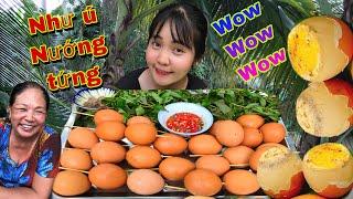 Cách Làm Trứng Gà Nướng Thái Lan Siêu To Khổng Lồ Của Như Ú Và Cô Tư Bông