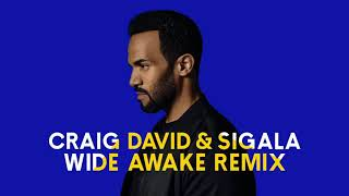 Craig David, Sigala   Ain't Giving Up WiDE AWAKE Remix Audio HD
