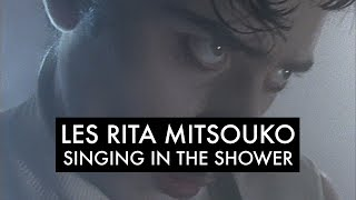 Les Rita Mitsouko & The Sparks  - Singing In The Shower (Clip Officiel)