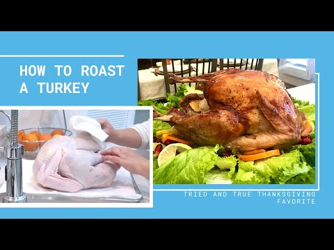 HOW TO ROAST A TURKEY   THANKSGIVING 2019   THANKSGIVING RECIPES