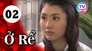 Ở Rể - Tập 2 | Phim Hay Việt Nam 2019