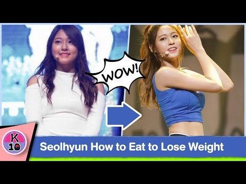 😲 AOA's Seolhyun Reveals How to Eat to Lose Weight fast and maintains it
