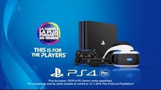 La ps4 pro est disponible :  bande-annonce