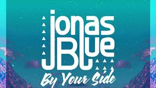 Jonas Blue Feat. REYA.    ( By Your Side)
