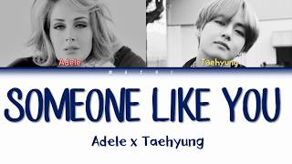 Taehyung (BTS) & Adele - Someone Like you [MASHUP] | Color Coded Lyrics | English