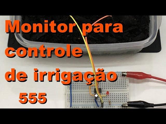 MONITOR PARA CONTROLE DE IRRIGAÇÃO | Conheça Eletrônica! #085