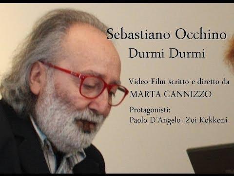 Sebastiano Occhino Durmi Durmi, Regia di Marta Cannizzo, nuova canzone siciliana d'autore 2014