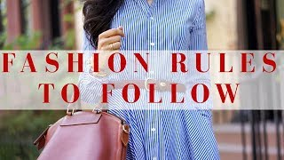 Follow These 6 Fashion Rules Now