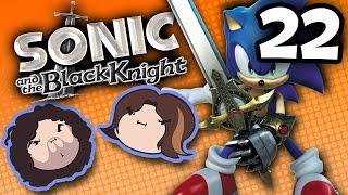 Sonic and the Black Knight: The Last Straw - PART 22 - Game Grumps
