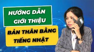 GIỚI THIỆU BẢN THÂN BẰNG TIẾNG NHẬT- HIKARI VIETNAM