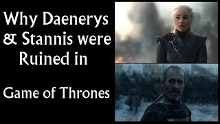 Why Daenerys & Stannis were Ruined in Game of Thrones