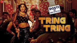 Tring Tring – Dosti Ke Side Effects – Sapna Choudhary