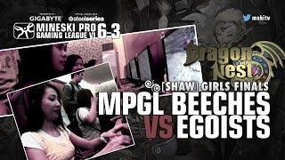 Game 1 - Egoist vs MPGL Beeches - Dragon Nest MPGL 6 - 3 Girls' Division