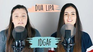 IDGAF - Dua Lipa   Opposite Cover