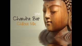 Chillout Lounge CHANDRA BAR(Buddha Bar Style)
