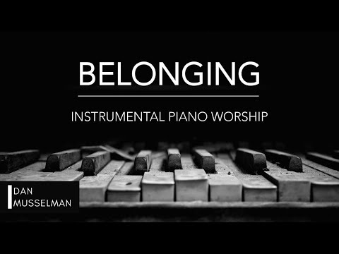 BELONGING - 1 hour of worship, prayer and reflection piano | ALL THE EARTH album