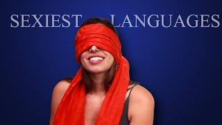 Sexiest Languages: Women Respond