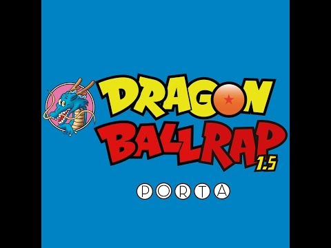 DRAGON BALL RAP 1.5 | PORTA | VIDEO OFICIAL