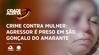 Crime contra mulher: Agressor é preso em São Gonçalo do Amarante