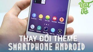 [Review dạo] Hướng dẫn thay đổi theme/icon hệ thống cho mọi máy Android