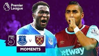 Everton v West Ham   Top 5 Premier League Moments   Lukaku, Payet, Sigurdsson